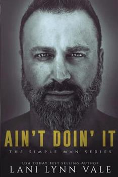Ain't Doin' It - Book #4 of the Simple Man