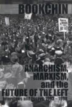 Anarchism, Marxism and the Future of the Left: Interviews and Essays, 1993-1998 187317635X Book Cover