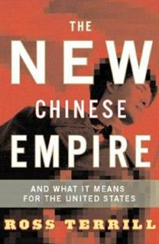 Paperback The New Chinese Empire : And What It Means for the United States Book