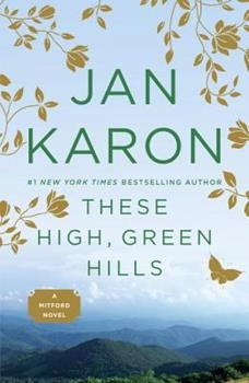 These High, Green Hills - Book #3 of the Mitford Years