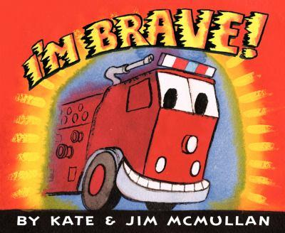 I'm Brave! - Book  of the I'm ...!  -  Machines at Work