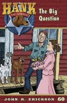 The Big Question - Book #60 of the Hank the Cowdog