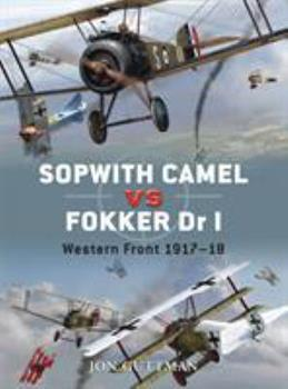 Sopwith Camel vs Fokker Dr I: Western Front 1917-18 - Book #7 of the Duel