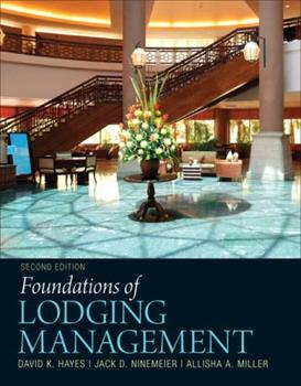 Foundations of Lodging Management 0131700553 Book Cover