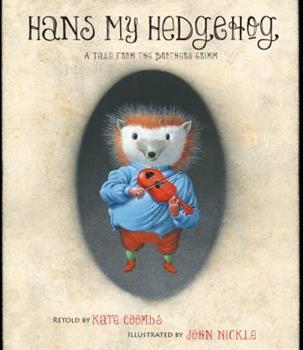 Hans My Hedgehog 1416915338 Book Cover