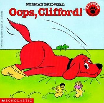 Oops, Clifford! - Book  of the Clifford the Big Red Dog