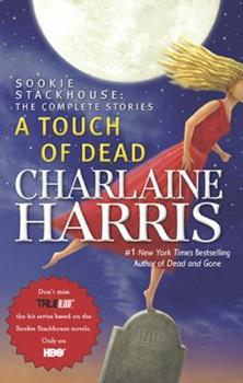 A Touch of Dead - Book  of the Sookie Stackhouse