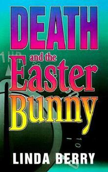 Death and the Easter Bunny 0373263260 Book Cover