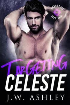 Paperback Targeting Celeste: Thrilling novel of romantic suspense (Corrupted) Book
