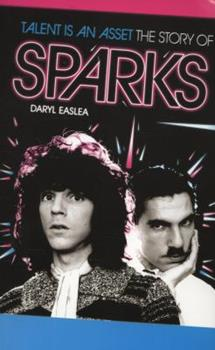 Paperback Talent Is an Asset - The Story of Sparks Book