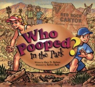 Who Pooped in the Park? Red Rock Canyon National Conservation Area: Scats and Tracks for Kids - Book  of the Who Pooped in the Park?