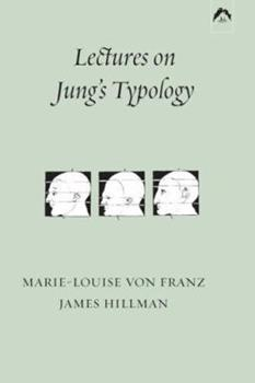 Lectures on Jung's Typology (Seminar Series) 088214104X Book Cover