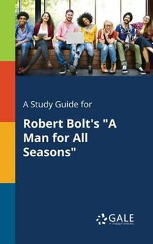 Paperback A Study Guide for Robert Bolt's A Man for All Seasons Book