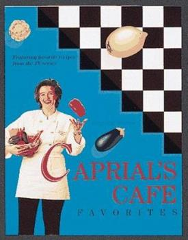 Caprial's Cafe Favorites 0898156009 Book Cover