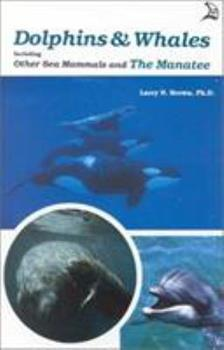 Dolphins & Whales, Including Other Sea Mammals and the Manatee 0893170399 Book Cover