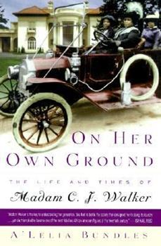 On Her Own Ground : The Life and Times of Madam C. J. Walker Book