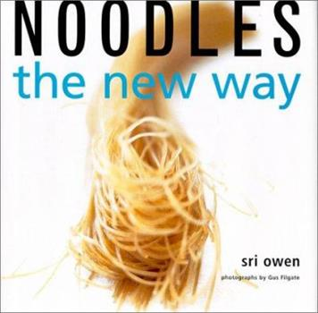 Noodles the New Way 0375504362 Book Cover