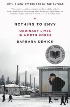 Paperback Nothing to Envy : Ordinary Lives in North Korea Book