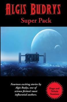 Algis Budrys Super Pack 1515444953 Book Cover