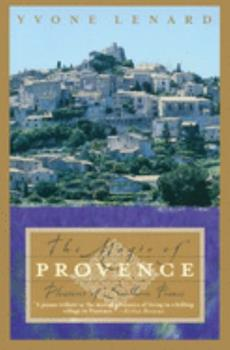 Paperback The Magic of Provence : Pleasures of Southern France Book