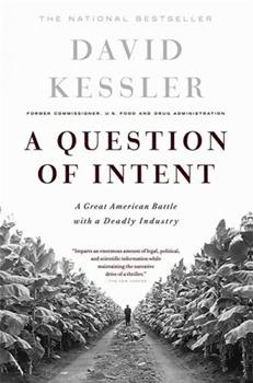 A Question of Intent: A Great American Battle With a Deadly Industry 1891620800 Book Cover