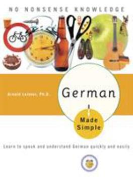 German Made Simple: Learn to speak and understand German quickly and easily - Book  of the Made Simple