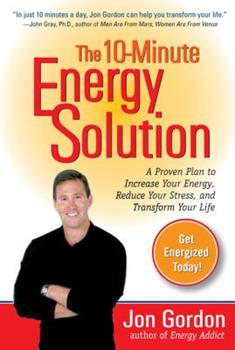 The 10-Minute Energy Solution 0399532900 Book Cover