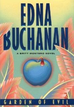 Garden of Evil: A Britt Montero Novel 0380798417 Book Cover
