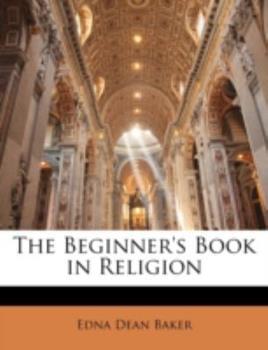 Paperback The Beginner's Book in Religion Book