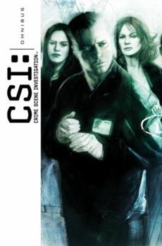 CSI: Crime Scene Investigation Case Files, Volume One (CSI Graphic Novels 1-3) 1933239964 Book Cover