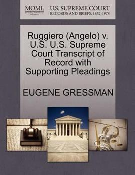 Paperback Ruggiero V. U. S. U. S. Supreme Court Transcript of Record with Supporting Pleadings Book