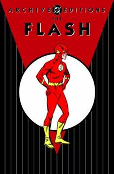 The Flash Archives, Vol. 5 (Archive Editions (Graphic Novels)) - Book  of the DC Archive Editions
