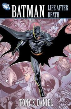 Batman: Life After Death - Book #184 of the Modern Batman