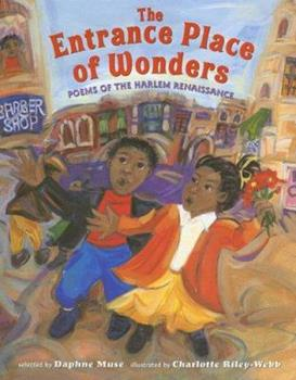 Entrance Place of Wonders: Poems of the Harlem Renaissance 0810959976 Book Cover