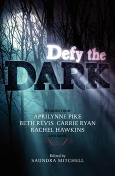 Defy the Dark - Book  of the Across the Universe
