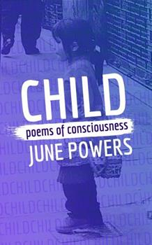 Paperback CHILD: poems of consciousness Book