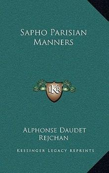 Hardcover Sapho Parisian Manners Book