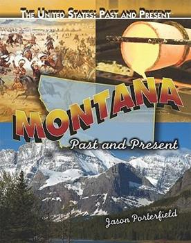 Montana: Past and Present 1435895134 Book Cover