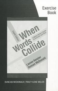 When Words Collide: A Media Writer's Guide to Grammar and Style 0534562086 Book Cover