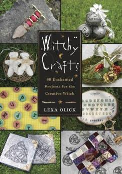 Paperback Witchy Crafts: 60 Enchanted Projects for the Creative Witch Book