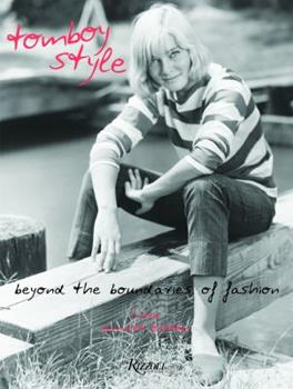 Hardcover Tomboy Style: Beyond the Boundaries of Fashion Book