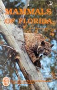 Mammals of Florida 0893170429 Book Cover
