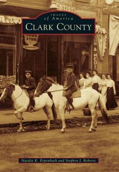 Clark County - Book  of the Images of America: Wisconsin