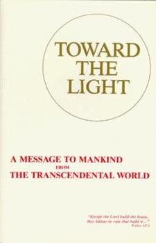 Paperback Toward the Light: A Message to Mankind from the Transcendental World (Danish and English Edition) [Danish] Book