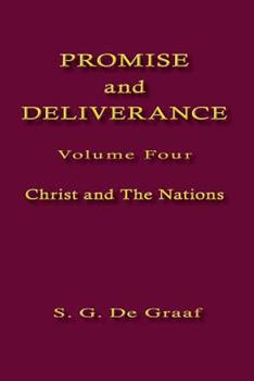 Promise and Deliverance, Volume IV, Christ and the Church - Book #4 of the Promise and Deliverance