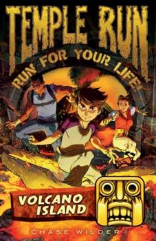 Volcano Island - Book #6 of the Temple Run: Run for Your Life!