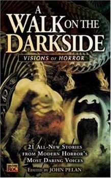 A Walk on the Darkside: Visions of Horror - Book #3 of the Darkside