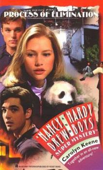 Process of Elimination - Book #36 of the Nancy Drew and Hardy Boys: Super Mystery