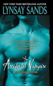 The Accidental Vampire - Book #7 of the Argeneau