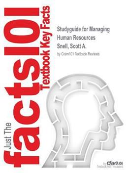 Paperback Studyguide for Managing Human Resources by Snell, Scott A., ISBN 9781285866390 Book